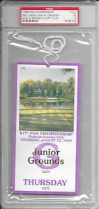 1999 PGA CHAMPIONSHIP Medinah Country Club TIGERS WOODS Thursday Golf TICKET PSA