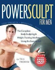 Powersculpt for Men : The Complete Body Sculpting and Weight Training Workout...