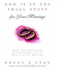 God Is in the Small Stuff for Your Marriage - Bruce & Stan *New HC - Free Ship*