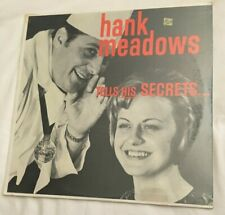 NEW HANK MEADOWS TELLS HIS SECRETS ON COOKING VINYL LP ALBUM ROD'S BEL AIRS