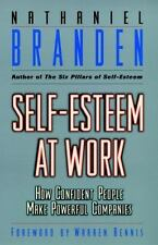 Self-Esteem at Work : How Confident People Make Powerful Companies (Hardcover)