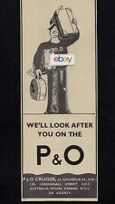 P & O Cruise Lines 1935 We'Ll Look After You 14,Cockspur St Australia House Ad