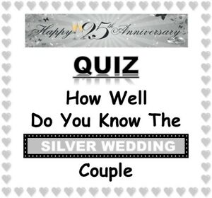 (25th) SILVER WEDDING ANNIVERSARY Fun Quiz - How Well Do You Know the Couple?