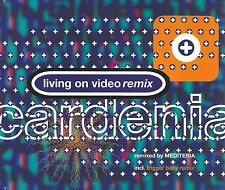 CARDENIA - Living on video Remix