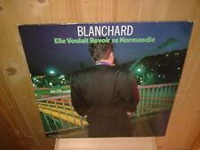"""GERARD BLANCHARD elle voulait revoir sa normandie  12"""" MAXI45T"""