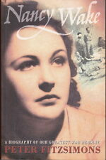NANCY WAKE - Peter Fitzsimons - A Biography of our Greatest War Heroine -SC 2001