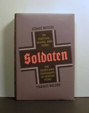 Mentality, Mental State,  Morality of the German Soldier, Soldaten, World War II