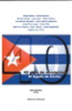40 Anos de Revolucion (Coleccion Cuba y sus Jueces)