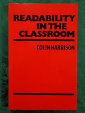 Readability in the Classroom. Colin Harrison. Cambridge University Press. 1980.