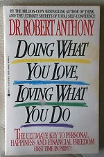 Doing What You Love, Loving What You Do by Robert An...