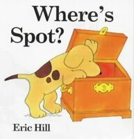Where's Spot (Lift-the-flap Book) by Hill, Eric Hardback Book The Fast Free