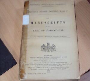 1887 - MANUSCRIPTS OF THE EARL OF DARTMOUTH   HMSO RARE
