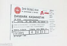 used ticket DENMARK - KAZAKHSTAN 26.03.2005