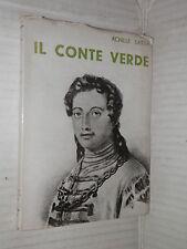 IL CONTE VERDE Achille Saitta Ardita 1934 I grandi capitani 1 libro di storia