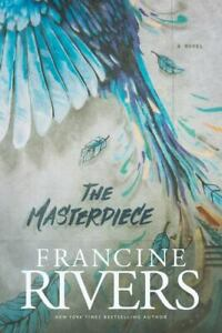 The Masterpiece: A Novel [A Redemptive, Character-