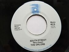 "THE ORLONS - South Street / Not Me 1963 DOO WOP R&B Mono Reissue 7"""