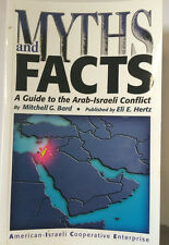 Myth and Facts A Guide to the Arab-Israeli Conflict Paperback Middle East 2001
