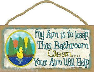 "Duck My Aim Is To Keep This Bathroom Clean Rubber Ducky Bathroom Bath Sign 5x10"""