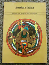 American Indian, Reprinted from the World Book Encyclopedia, 1973