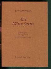 Mei' Pälzer Schätz Ludwig Hartmann 1986 Pfälzer Mundart Gedichte pfälzisch Pfalz