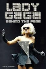 Lady Gaga : Behind the Fame by Emily Herbert (2010, Paperback)