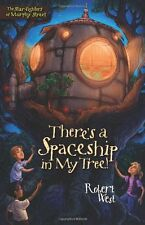 Theres a Spaceship in My Tree!: Episode I (The Star-Fighters of Murphy Street)