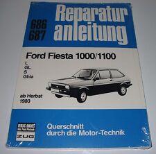 Reparaturanleitung Ford Fiesta 1000 / 1100 L / GL / S / Ghia ab Herbst 1980 NEU!
