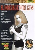 Blondes Have More Guns (DVD, 2004), New