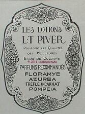 PUBLICITE PARFUM L.T. PIVER EAU DE COLOGNE FLORAMYE AZUREA POMPEIA DE 1916 AD