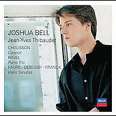 Chausson: Concert; Ravel: Piano Trio; Faur', Debussy, Franck: Violin Sonatas...