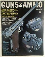 GUNS & AMMO Magazine March 1966
