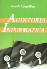 Auditoría Informática. Gonzalo Alonso Rivas. Ediciones Díaz de Santos S.A.