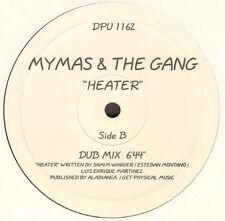 MYMAS & THE GANG - Heater- Reshape
