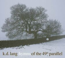 KD Lang - Hymns Of the 49th Parallel (NEW CD)