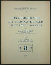 LES NUMEROTAGES DES MAISONS DE PARIS DU XV° SIECLE A NOS JOURS - URBANISME