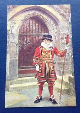 POSTCARD: A YEOMAN WARDER OF THE TOWER: UN POSTED