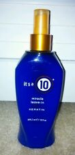 IT'S A 10 MIRACLE LEAVE-IN CONDITIONER with KERATIN 10 fl oz BRAND NEW!!!!