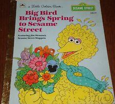 A LITTLE GOLDEN BOOK - BIG BIRD BRINGS SPRING TO SESAME ST -1985- (108-57)
