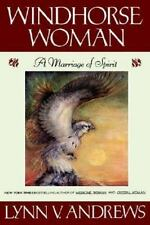 Windhorse Woman: A Marriage of Spirit Andrews, Lynn Hardcover