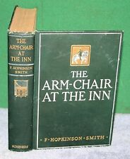 Vintage Hardcover Book - The Arm-Chair At The Inn by F Hopkinson Smith 1912