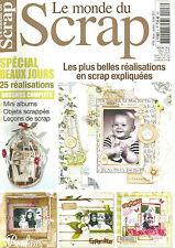 LE MONDE DU SCRAP N°08 SPECIAL BEAUX JOURS 25 REALISATIONS - MINI ALBUMS - LECON