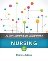 Effective Leadership and Management in Nursing, Paperback by Sullivan, Eleano...