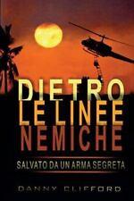 Italian - Dietro le Linee Nemiche Salvato Da un'arma Segreta - Italian by...