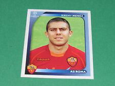464 JEREMY MENEZ AS ROMA UEFA PANINI FOOTBALL CHAMPIONS LEAGUE 2008 2009