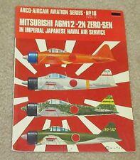 Mitsubishi A6M1/2/-2N Zero- Sen in Imperial Japanese Naval Service (Arco AirCam