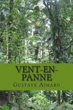 Collection Aventure de Gustave Aimard: Vent-En-panne by Gustave Aimard (2015,...