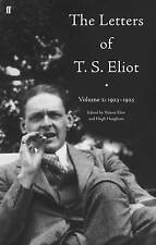 The Letters of T. S. Eliot: Vol. 2: 1923-1925 by T. S. Eliot (Hardback, 2009)