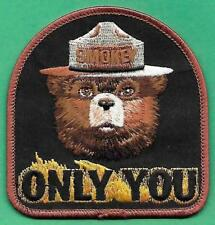 """USFS US Forest Service Smokey Bear 2011 """"Only You"""" Cloth Firefighting Patch"""