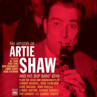 Artie Shaw THE ARTISTRY OF ARTIE SHAW AND HIS BOP BAND 1949
