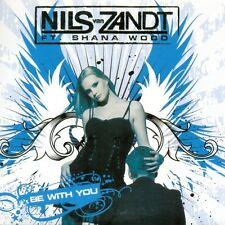 NILS VAN ZANDT ft SHANA WOOD - Be with you 5TR CDS 2008 HOUSE
